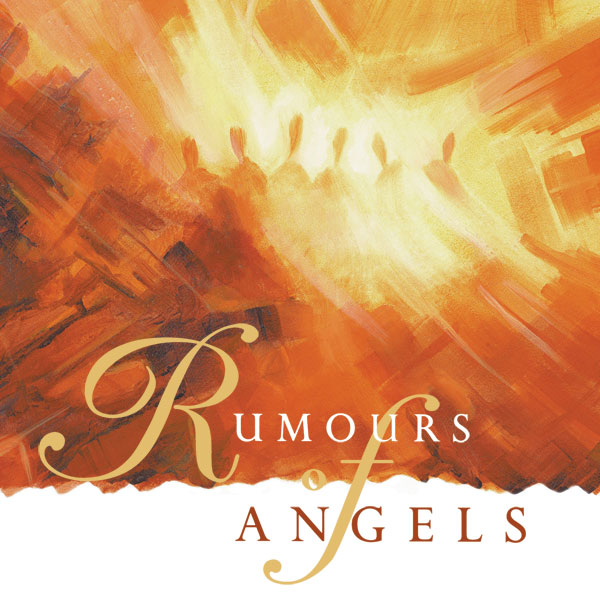 Rumours Of Angels